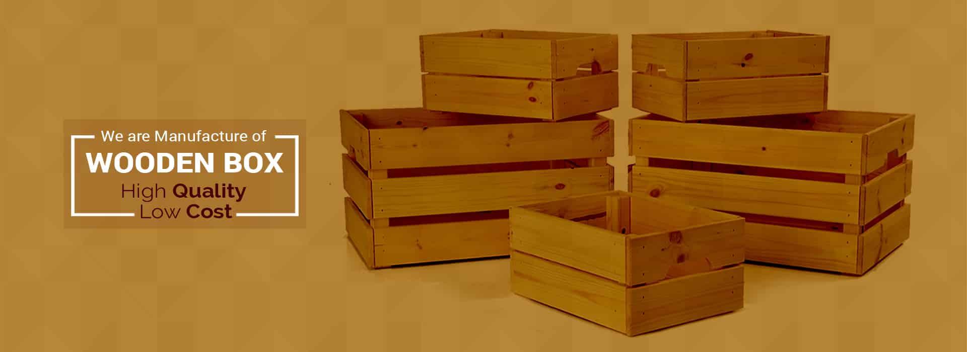 Wooden Box in Ahmedabad, Surat, vadodara, Rajkot, Gandhinagar, Jamnagar, Bharuch, Anand, Ankleshwar